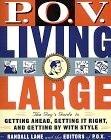 P.O.V. Living Large cover