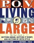 P.O.V. Living Large cover
